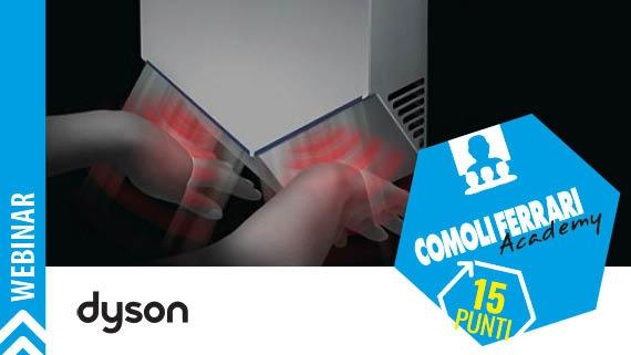 ► Tecnologia Dyson per l'asciugatura igienica delle mani