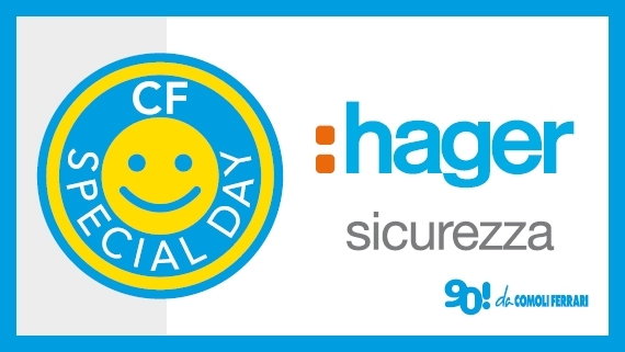 HAGER SICUREZZA SPECIAL DAY