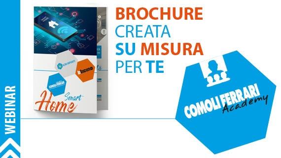 ► Scopri come ottenere la brochure su misura per te
