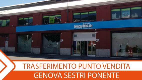 ►Trasferimento punto vendita-Genova Sestri Ponente