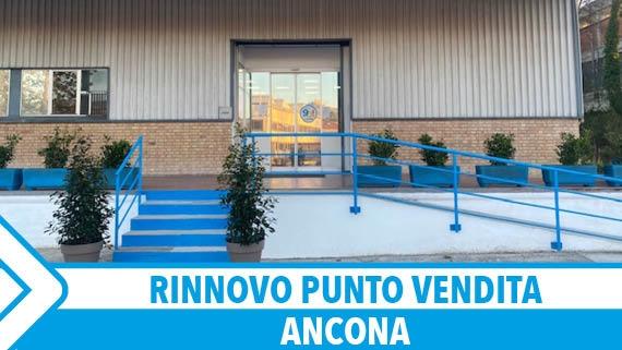 ► RINNOVO PUNTO VENDITA - ANCONA